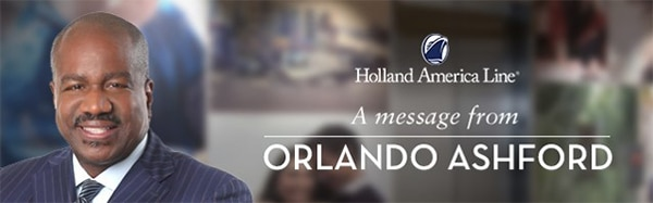 HollandAmericaLine | A Message from Orlando Ashford