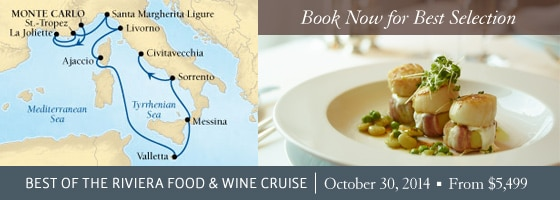 Seabourn�s Best of the Riviera Food & Wine Cruise