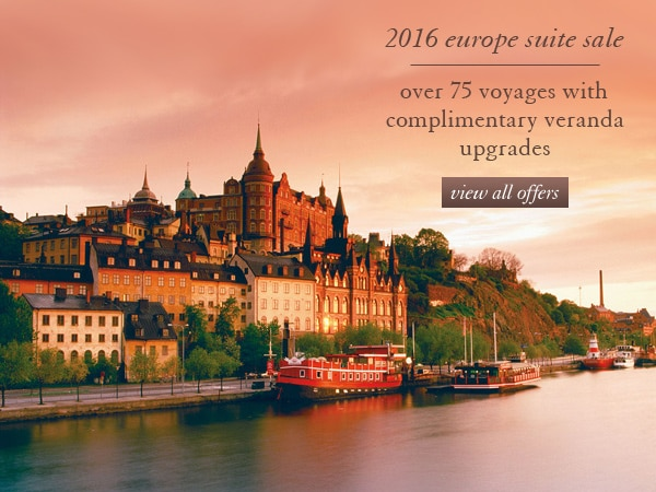 Veranda Upgrades and Exceptional Savings During Our 2016 Europe Suite Sale