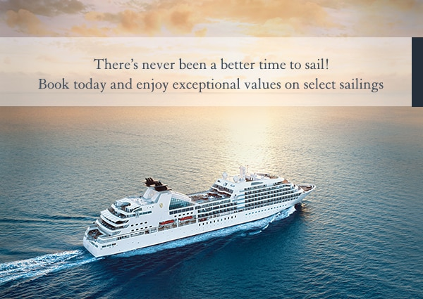 There's never been a                                                better time to sail!