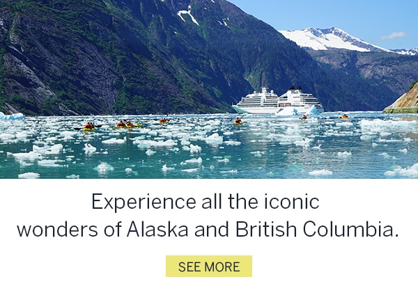 Experience all the iconic wonders of Alaska and British Columbia