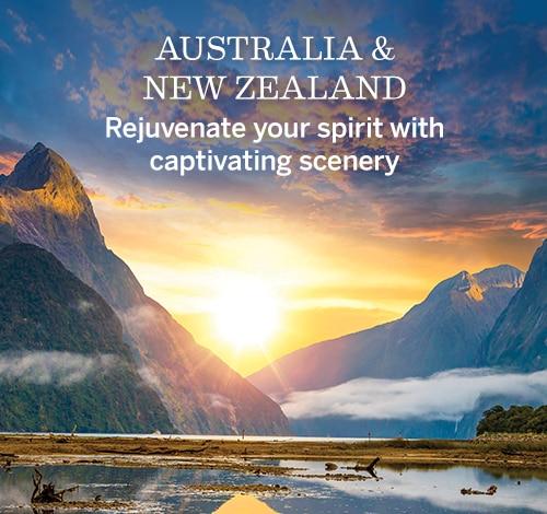 Australia & New Zealand | Rejuvenate your spirit with captivating scenery
