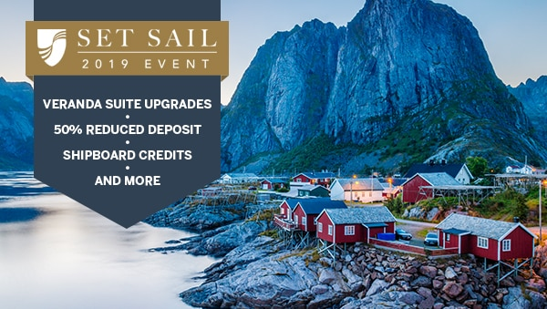 Set Sail 2019 Event: Veranda Suite Upgrades, 50% Reduced Deposit, Shipboard Credits, and More.