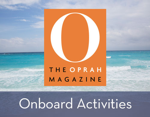 O, The Oprah Magazine Onboard